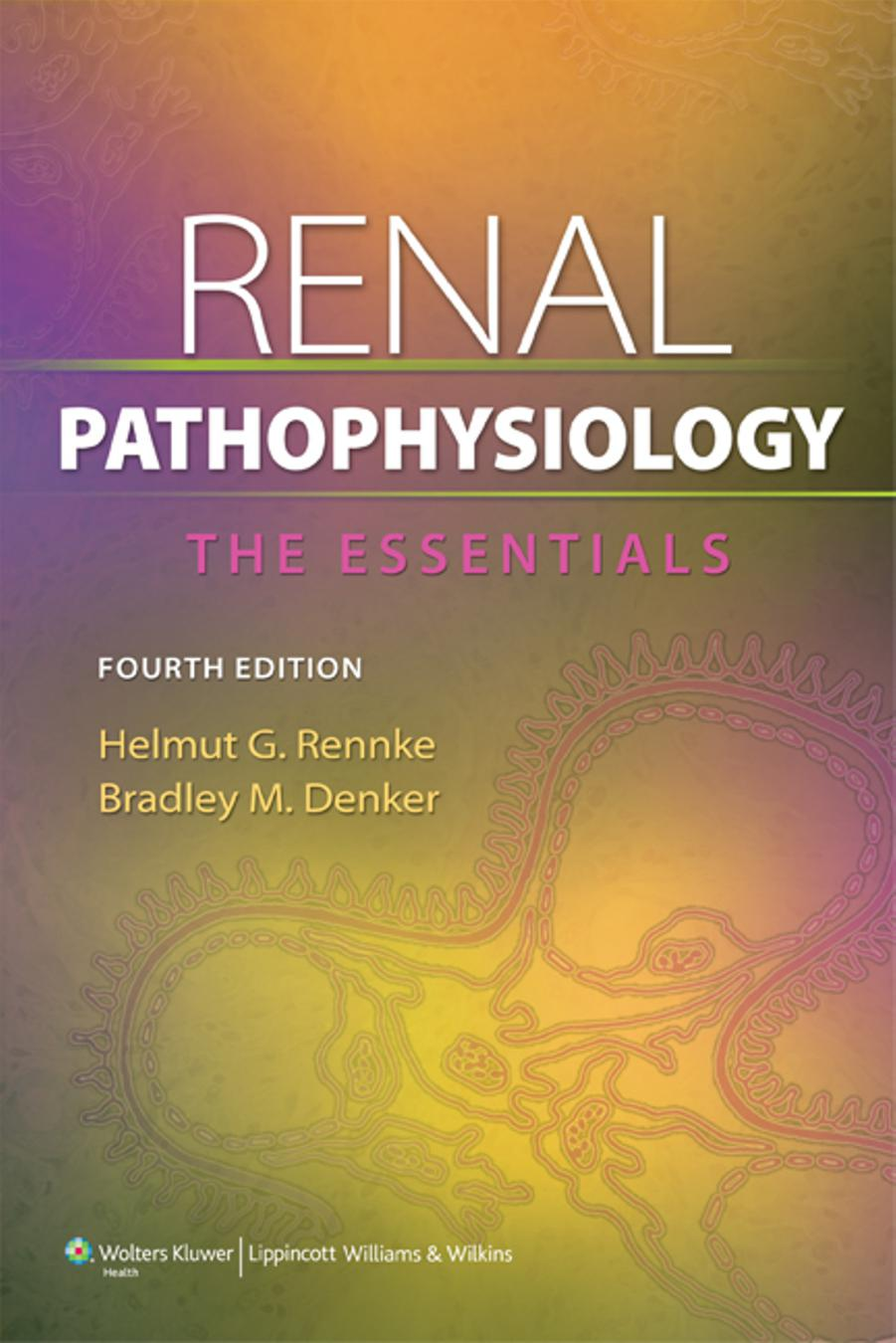 renal pathophysiology the essentials 4th edition pdf